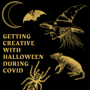 Getting Creative with Halloween During COVID
